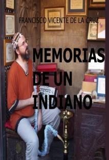 MEMORIAS DE UN INDIANO