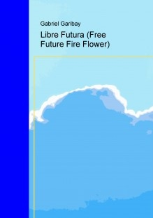 Libre Futura Free Future Fire Flower