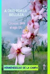 A DIOS POR LA BELLEZA // Glosas para el siglo XXI