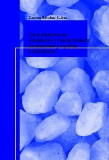 Guía didáctica de Instalación y mantenimiento de sistemas y equipos informáticos