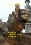 """Plasencia: """"Misterios"""" en las Catedrales."""