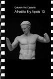 Afrodita 8 y Apolo 13