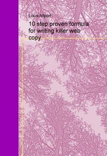 10 step proven formula for writing killer web copy