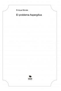 El problema Aspergillus
