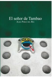 El señor de Tambao