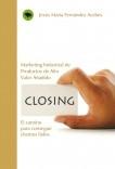CLOSING. El camino para conseguir clientes fieles