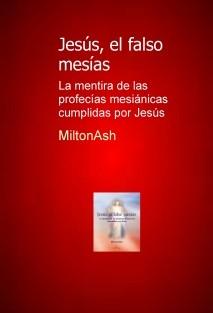 Jesús, el falso mesías