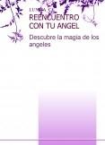 REENCUENTRO CON TU ANGEL