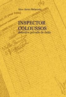 INSPECTOR COLOUSSOS detective privado de éxito