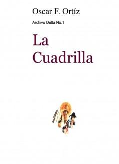 Archivo Delta No.1: La Cuadrilla
