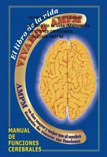 El libro de la vida /Manual de funciones cerebrales /Vivamos AMPM