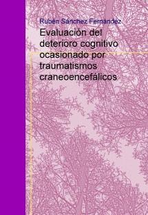 Evaluación del deterioro cognitivo ocasionado por traumatismos craneoencefálicos