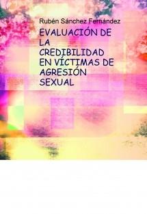 EVALUACIÓN DE LA CREDIBILIDAD EN VÍCTIMAS DE AGRESIÓN SEXUAL