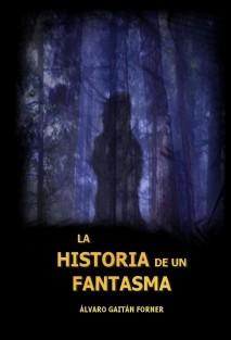 La Historia de un Fantasma