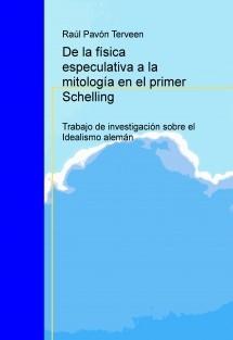 De la física especulativa a la mitología en el primer Schelling