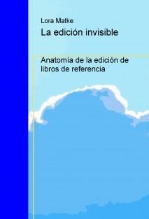 La edición invisible