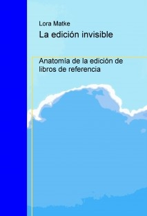La edición invisible