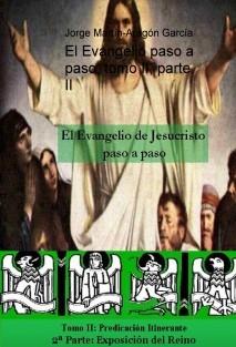 El Evangelio paso a paso, tomo II, parte II