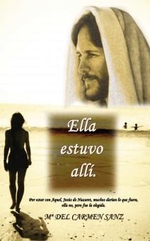 """""""ELLA ESTUVO ALLÍ"""""""