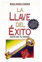 Libro LA LLAVE DEL ÉXITO (PNL), autor ROSETTA FORNER VERAL