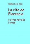 La cita de Florencia y otras novelas cortas