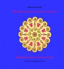 Mandalas para la armonía interior / Mandalas for inner harmony
