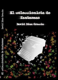 El coleccionista de fantasmas