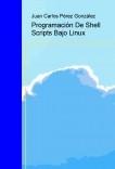 Programación De Shell Scripts Bajo Linux