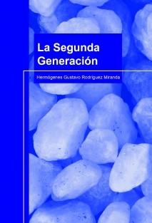 LA SEGUNDA GENERACIÓN