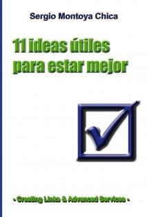11 ideas útiles para estar mejor
