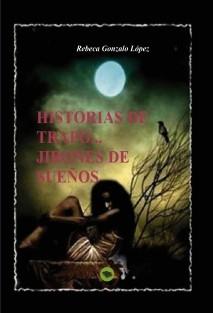 HISTORIAS DE TRAPO... JIRONES DE SUEÑOS