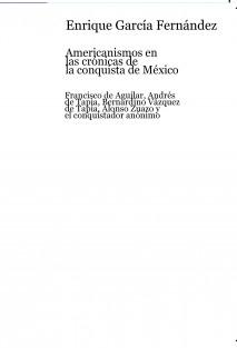 Americanismos en las crónicas de la conquista de México