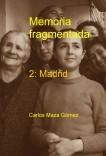 Memoria fragmentada 2