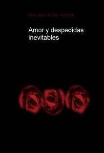 Amor y despedidas inevitables