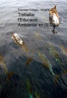 Treballar l'Educació Ambiental en l'ESO