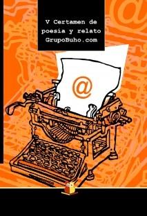 V Certamen de poesía y relato GrupoBuho.com