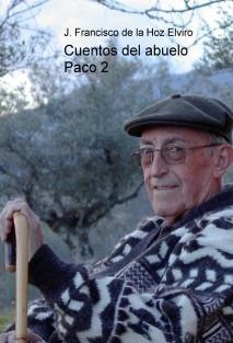 Cuentos del abuelo Paco 2