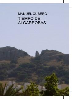 TIEMPO DE ALGARROBAS