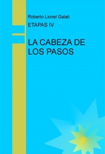 ETAPAS IV - LA CABEZA DE LOS PASOS