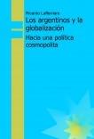 Los argentinos y la globalización - Hacia una política cosmopolita