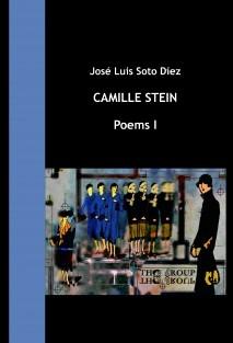 Camille Stein - Poems I