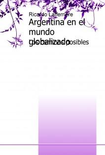 Argentina en el mundo globalizado