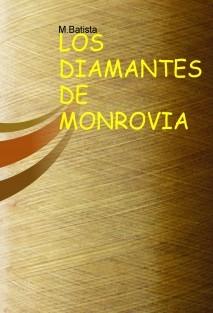 LOS DIAMANTES DE MONROVIA