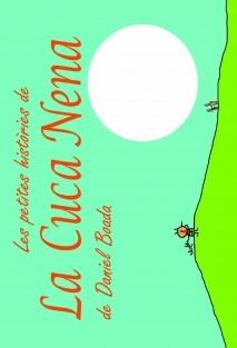 Les petites històries de la Cuca-Nena