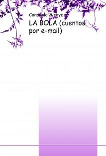LA BOLA (cuentos por e-mail)