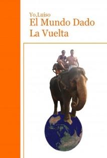 El Mundo Dado La Vuelta (Edición B&N)