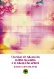 Técnicas de educación motriz aplicadas a la educación infantil
