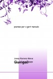 Guirigall.Poemes per a gent menuda.Tercera Edició.Gener de 2009.
