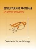 Estructura de proteínas: Un primer encuentro