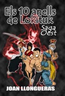 Els 10 anells de Lokituk -Saga Oest-